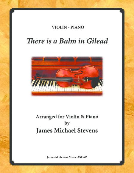 There is a Balm in Gilead - Violin & Piano