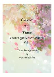 Classics for Piano From Beginner to Advanced vol I Sheet Collection