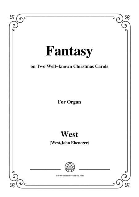 West-Fantasy on Two Well-known Christmas Carols,for Organ
