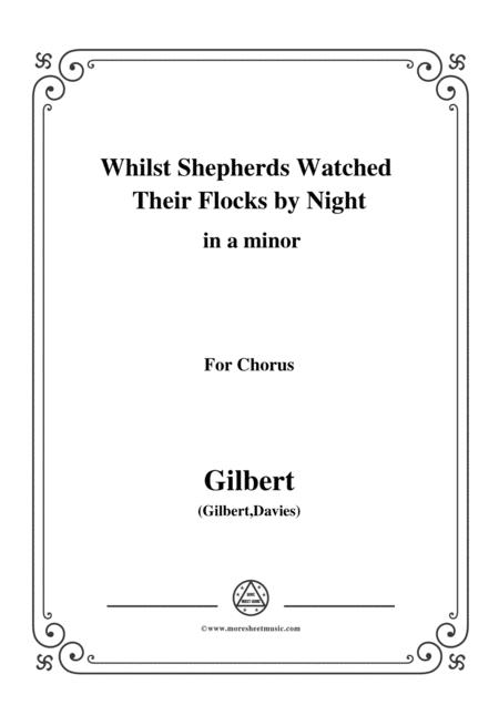 Gilbert-Christmas Carol,Whilst Shepherds Watched Their Flocks by Night,in a minor