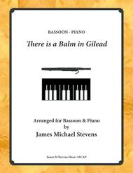 There is a Balm in Gilead - Bassoon & Piano