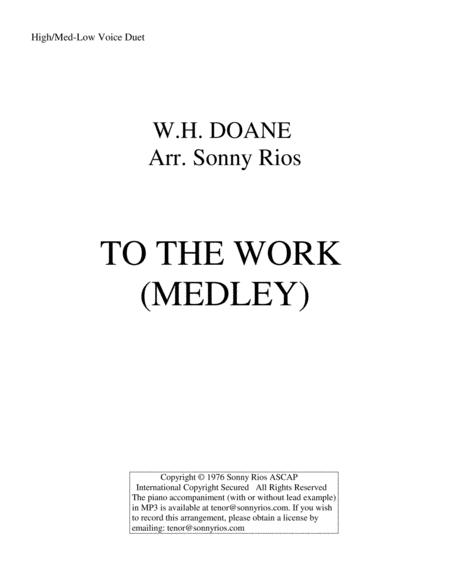 TO THE WORK (MEDLEY)