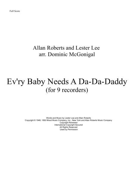 Ev'ry Baby Needs A Da-da-daddy (for 9 recorders)