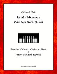 In My Memory - Two-Part Children's Choir