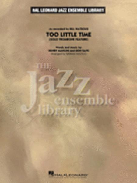 Too Little Time (Solo Trombone Feature)