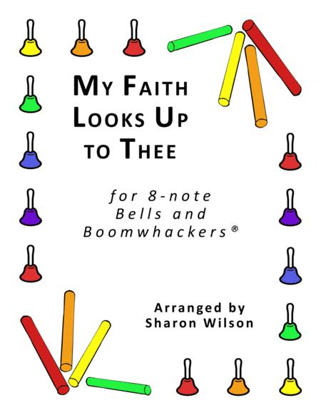 My Faith Looks Up to Thee for 8-note Bells and Boomwhackers® (with Black and White Notes)
