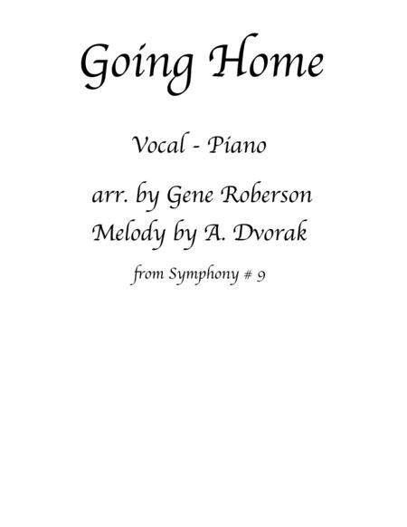 Going Home  Vocal Piano Dvorak's Symphony