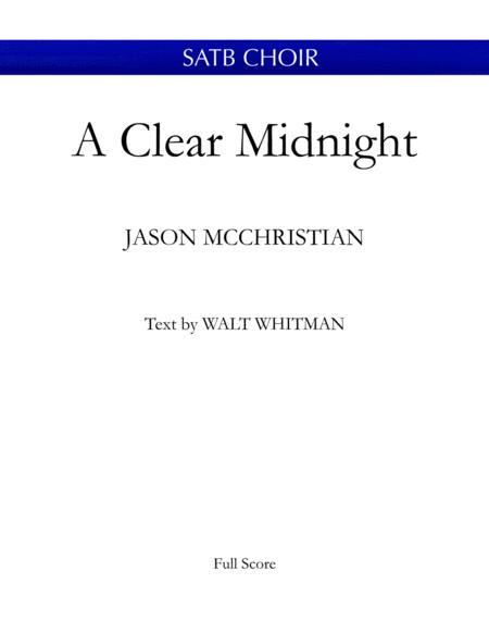 A Clear Midnight - for SATB Choir