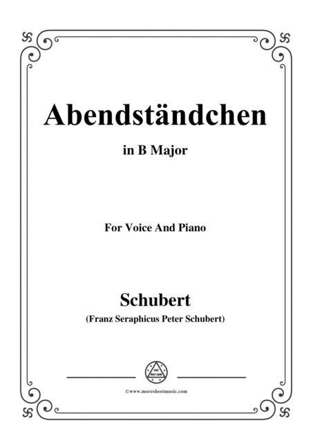 Schubert-Abendständchen,in B Major,for Voice&Piano