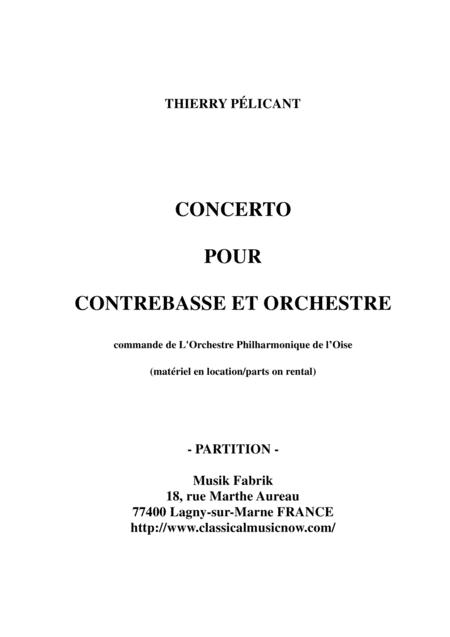 Thierry Pélicant: Concerto for contrabass and orchestra, score only