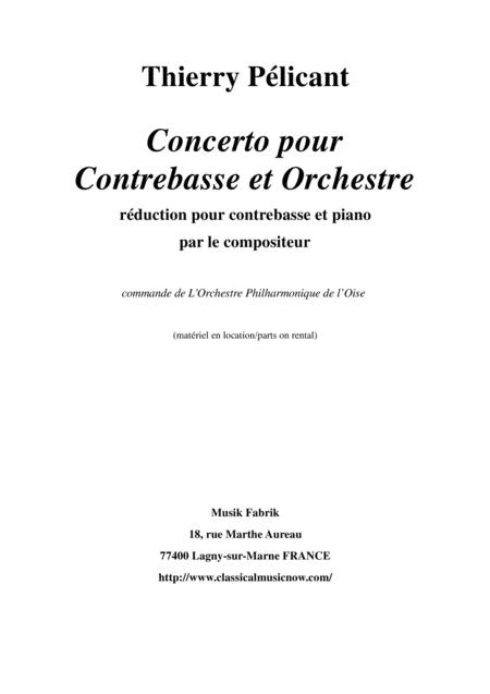 Thierry Pélicant: Concerto for contrabass and orchestra, piano reduction and solo part
