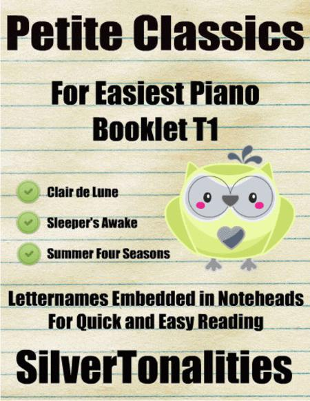Petite Classics for Easiest Piano Booklet T1