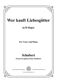 Schubert-Wer kauft Liebesgötter,in B Major,for Voice&Piano