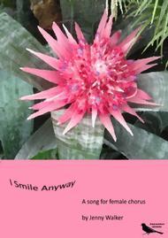 I Smile Anyway