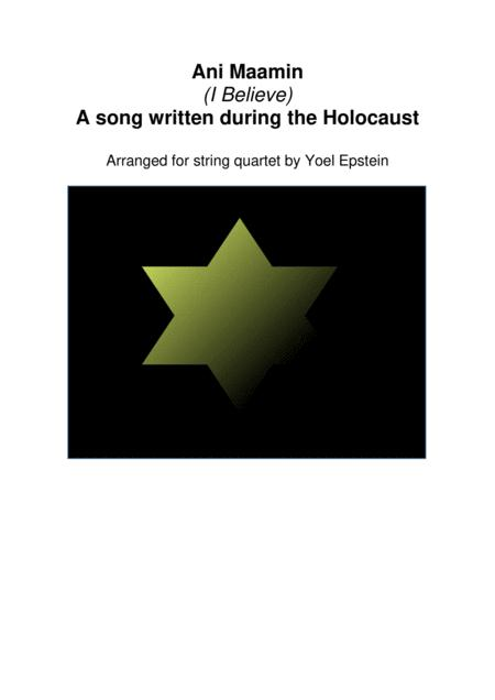 Ani Maamin (I Believe) - A song of the Holocaust arranged for string quartet