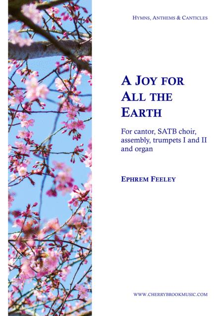 A Joy for All the Earth