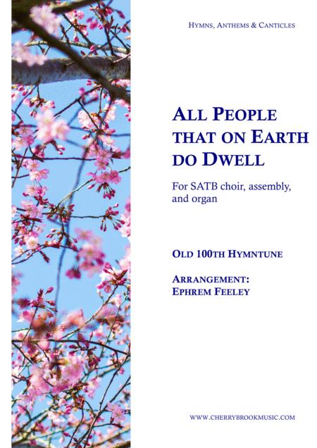 All People that on Earth do Dwell (Old 100th)