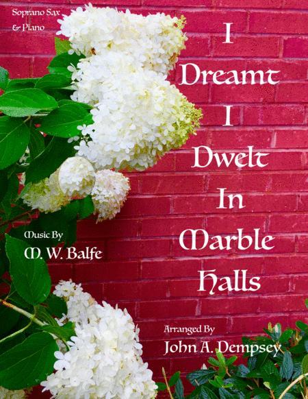 (I Dreamt I Dwelt in) Marble Halls: Soprano Sax and Piano
