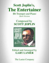 Scott Joplin's, THE ENTERTAINER (Bb Trumpet and Piano with Bb Trumpet Part)
