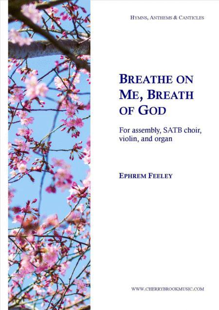 Breathe on Me, Breath of God