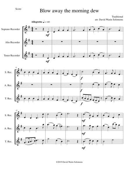Blow away the morning dew for recorder trio (soprano, alto, tenor)