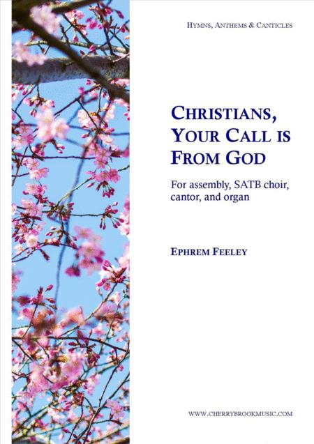 Christians, Your Call is from God