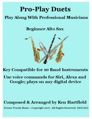Pro-Play Duets for Alto Sax - Play along with professional musicians - Key compatible for 10 instruments