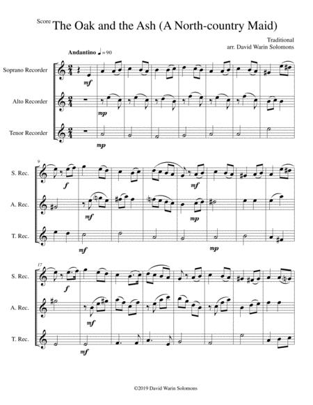 The Oak and the Ash (A North country maid) for recorder trio (soprano, alto, tenor)