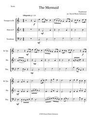 The Mermaid for brass trio (trumpet, horn, trombone)