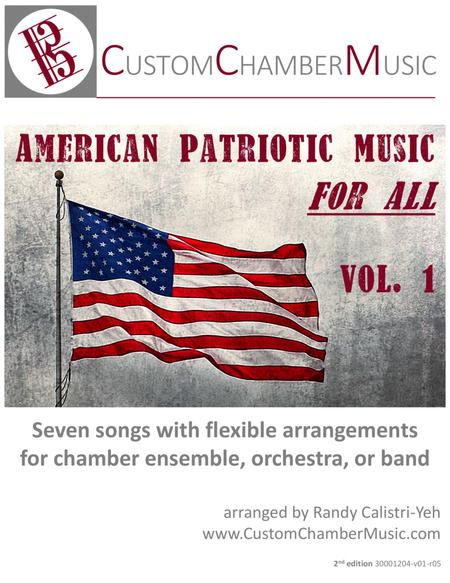 American Patriotic Music for All, Volume 1