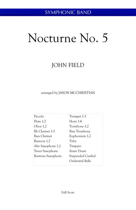 Nocturne, No.5 - John Field arranged for symphonic band by Jason McChristian