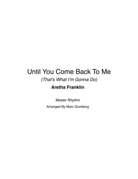 Until You Come Back To Me (that's What I'm Gonna Do)