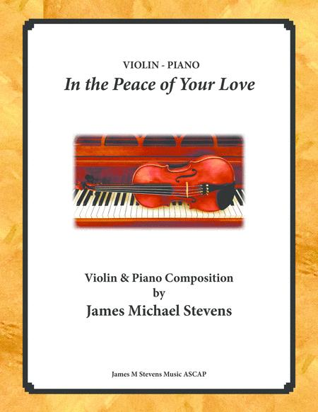 In the Peace of Your Love - Violin & Piano