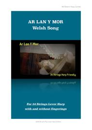 Ar Lan y Môr - Welsh Song - For Lever harp - Only Score