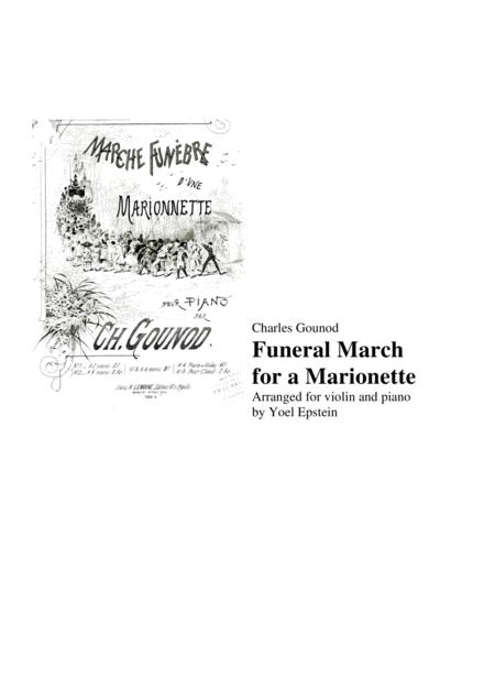 Charles Gounod Funeral March for a Marionette, for violin and piano