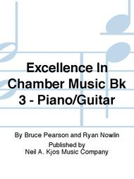 Excellence In Chamber Music Bk 3 - Piano/Guitar