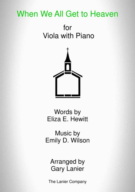 WHEN WE ALL GET TO HEAVEN (Viola and Piano with Viola Part)