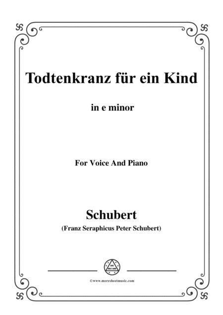Schubert-Todtenkranz für ein Kind,in e minor,for Voice&Piano