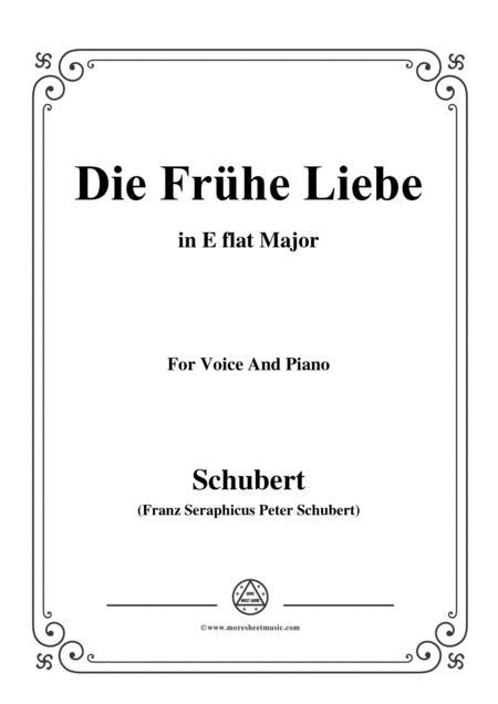 Schubert-Die Frühe Liebe,in E flat Major,for Voice&Piano