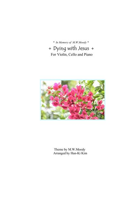 Dying with Jesus (For Piano Trio)