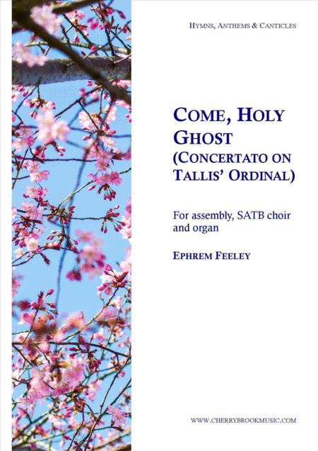 Come, Holy Ghost: Concertato on Tallis' Ordinal