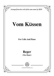 Reger-Vom Küssen,for Cello and Piano