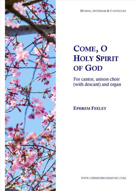 Come, O Holy Spirit of God
