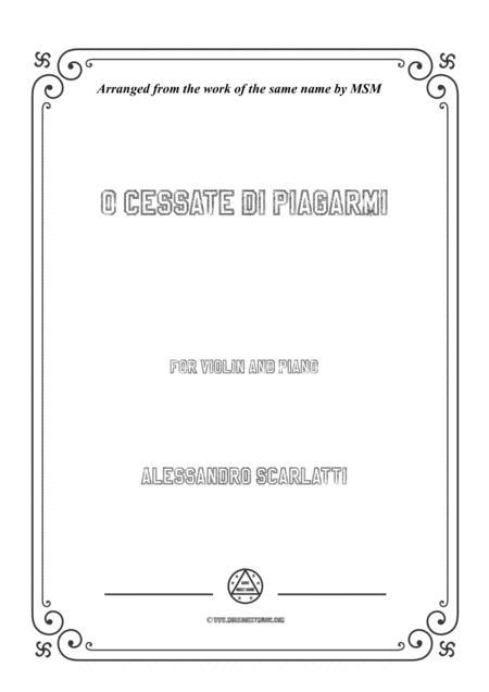 Scarlatti-O cessate di piagarmi,for Violin and Piano