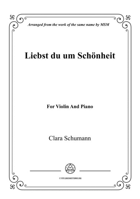 Clara-Liebst du um Schönheit,for Violin and Piano