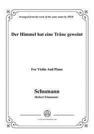 Schumann-Der Himmel hat eine träne geweint,for Violin and Piano