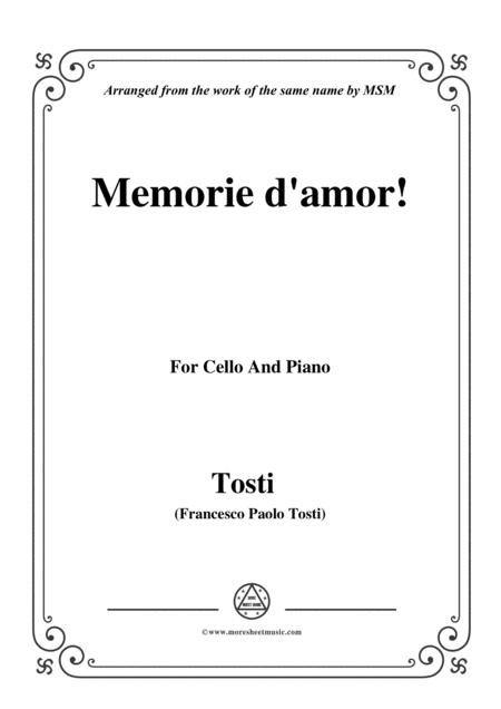Tosti-Memorie d'amor!, for Cello and Piano