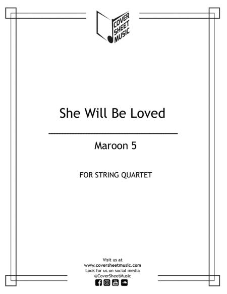 She Will Be Loved String Quartet