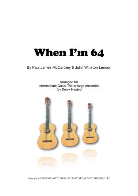 When I'm Sixty Four - easy guitar trio/large ensemble