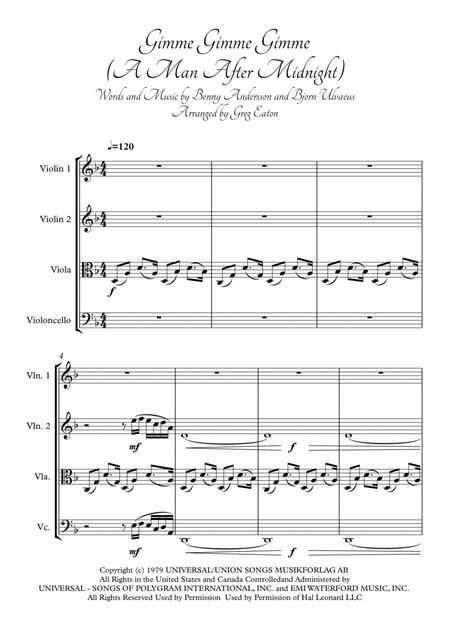 Gimme! Gimme! Gimme! (a Man After Midnight). Arranged for string quartet by Greg Eaton. Score and parts. Perfect for gigging quartets.